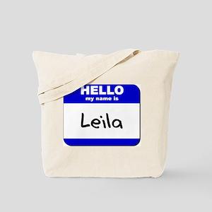 hello my name is leila Tote Bag