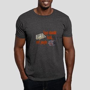 Tips should fold Dark T-Shirt