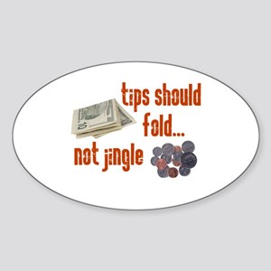 Tips should fold Oval Sticker