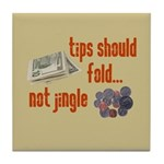 Tips should fold Tile Coaster