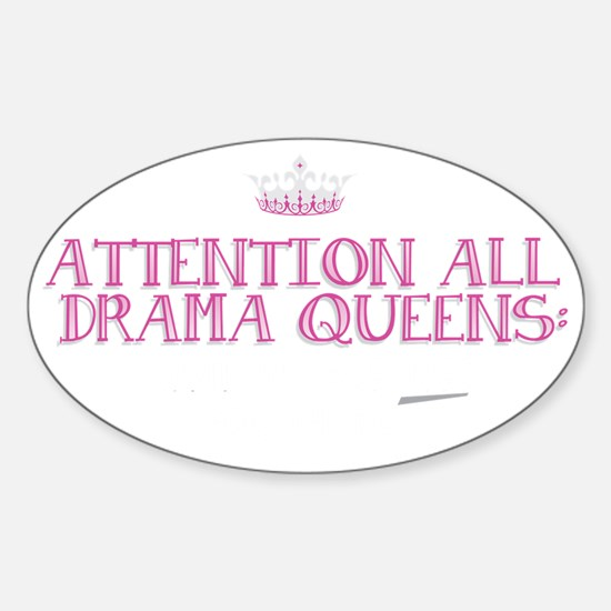 Attention Drama Queens: Sticker (Oval)