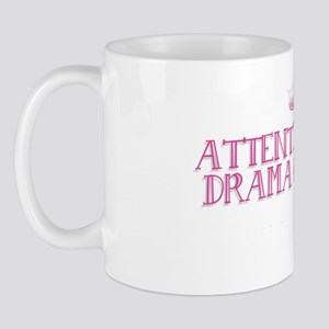 Attention Drama Queens: Mug