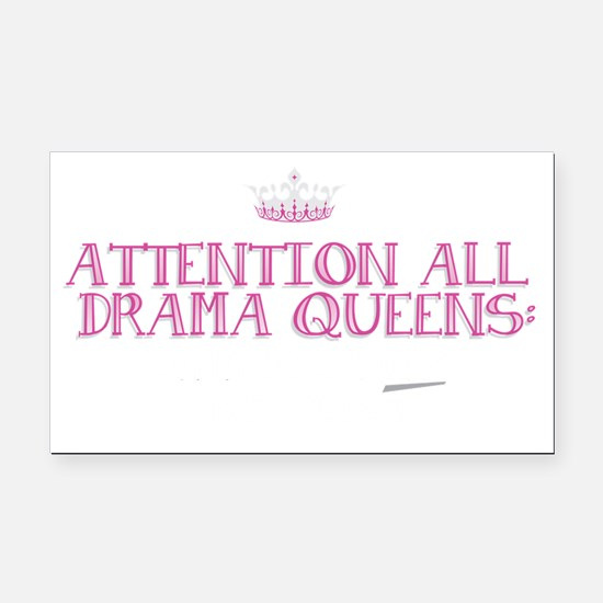 Attention Drama Queens: Rectangle Car Magnet