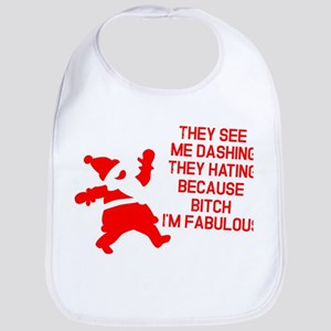 They see me dashing Bib
