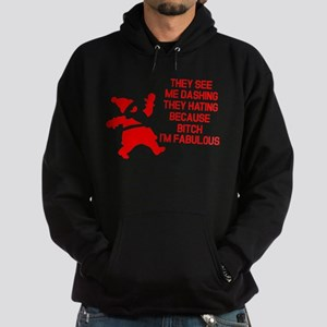 They see me dashing Hoodie
