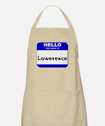 hello my name is lawerence  BBQ Apron