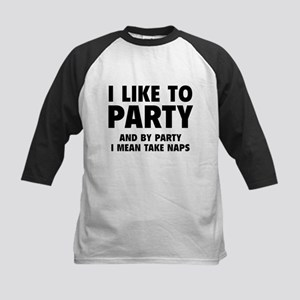 I Like To Party Kids Baseball Jersey