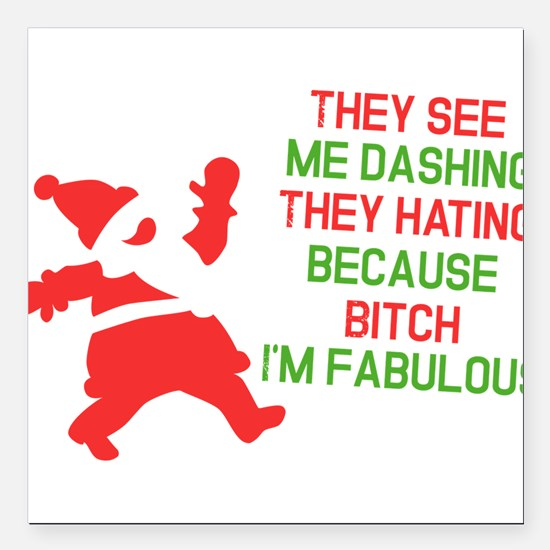 "Dashing through the snow Square Car Magnet 3"" x 3"""