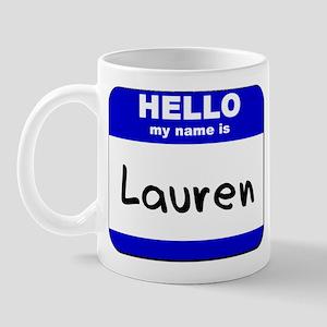 hello my name is lauren  Mug