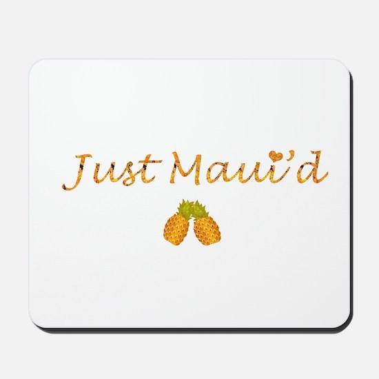 Just Maui'd Pineapple Logo Mousepad