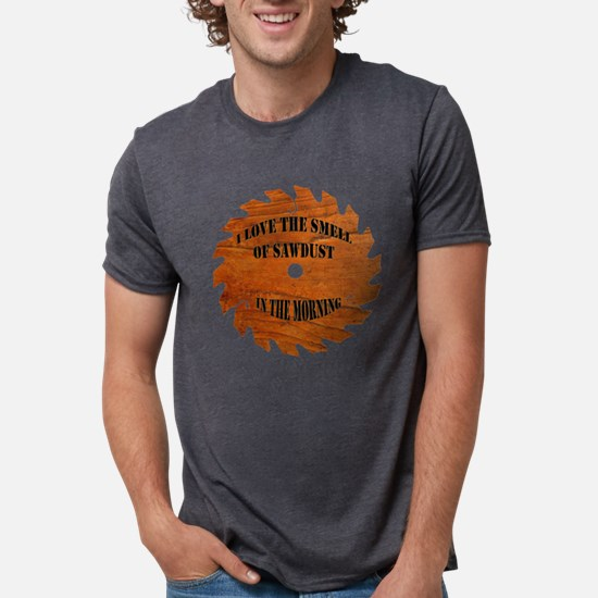 Sawdust in the Morning T-Shirt