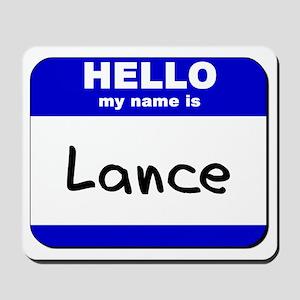 hello my name is lance  Mousepad