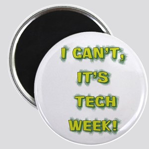 I cant, its tech week! Magnet