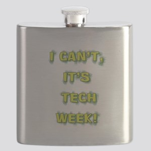 I cant, its tech week! Flask