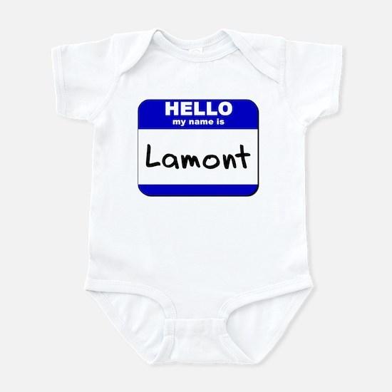 hello my name is lamont  Infant Bodysuit