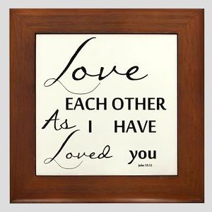 Love Each Other As I have Loved you Framed Tile