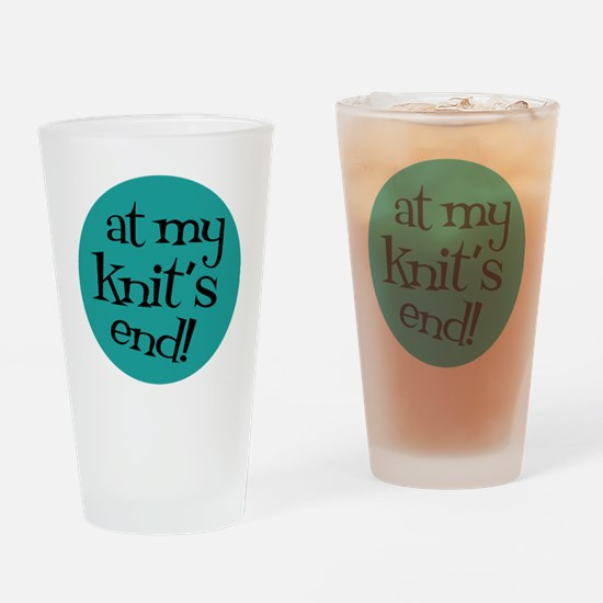 Knit Sassy - At my knit's end! Drinking Glass