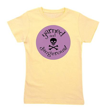 Knit Sassy - Yarned & Dangerous! Girl's Tee