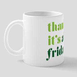 Thank God Its Aloha Friday Green Mug