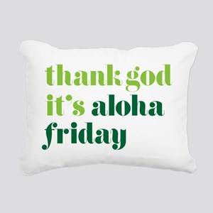 Thank God Its Aloha Frid Rectangular Canvas Pillow