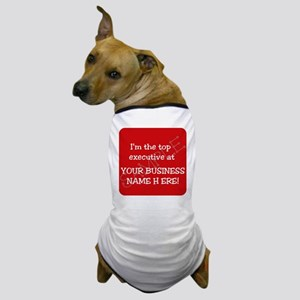 """Top Executive"" Advertising Dog T-Shirt"