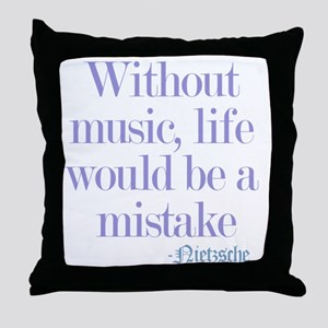 music and life Throw Pillow