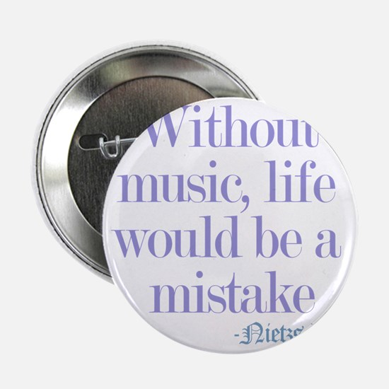 """music and life 2.25"""" Button"""