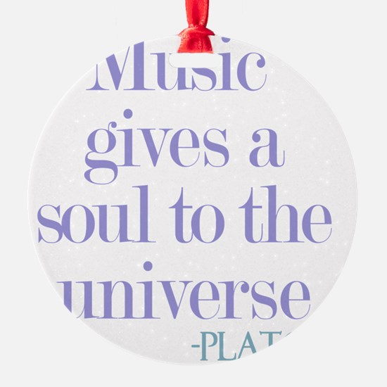 Music gives soul Ornament