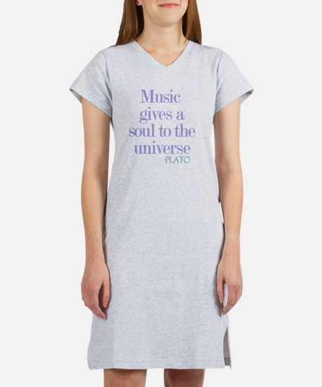 Music gives soul Women's Nightshirt