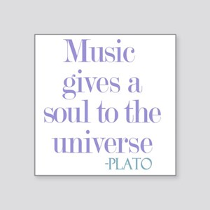 """Music gives soul Square Sticker 3"""" x 3"""""""