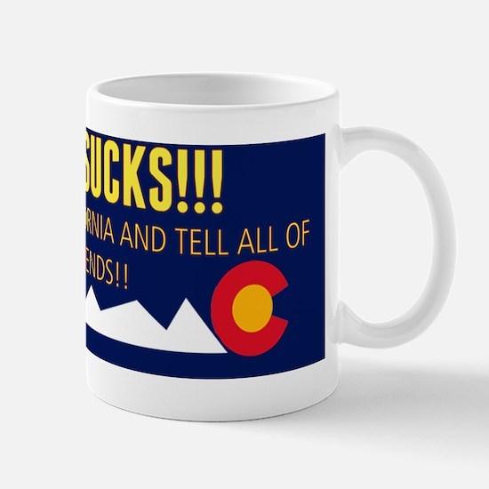 Colorado sucks! Bumper sticker Mug