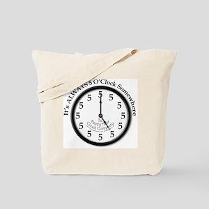 Always5oClodkArt Tote Bag