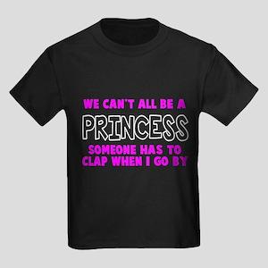 Can't All Be A Princess Kids Dark T-Shirt