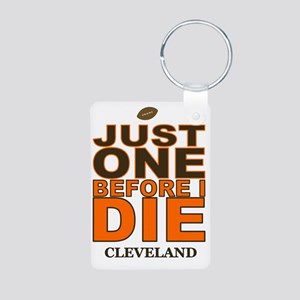 Just One Before I Die Clev Aluminum Photo Keychain