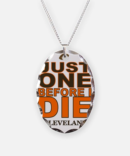Just One Before I Die Clevelan Necklace