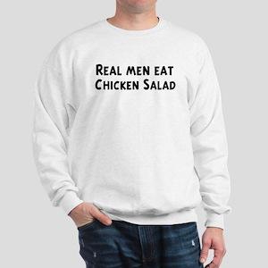 Men eat Chicken Salad Sweatshirt