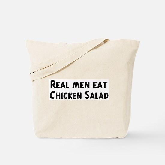 Men eat Chicken Salad Tote Bag