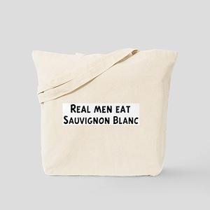 Men eat Sauvignon Blanc Tote Bag