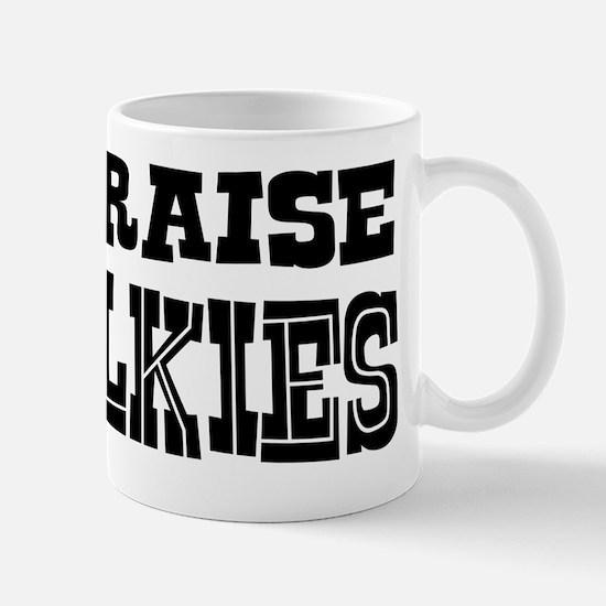 I Raise Silkies Mug