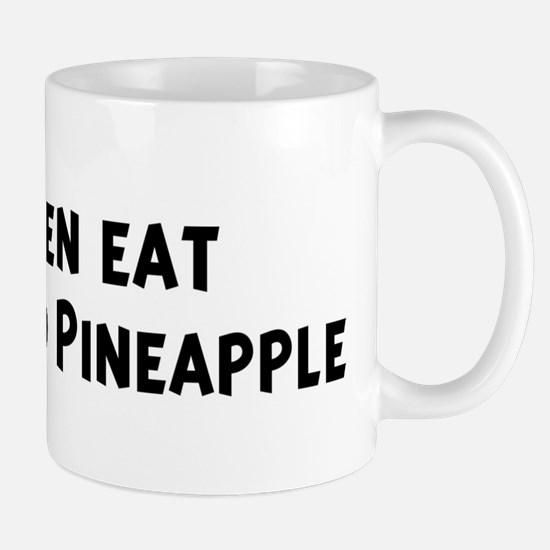 Men eat Cheese And Pineapple Mug