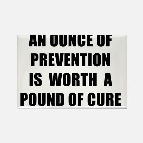 AN OUNCE OF PREVENTION - black Rectangle Magnet