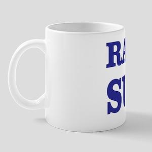 racism sucks. Mug