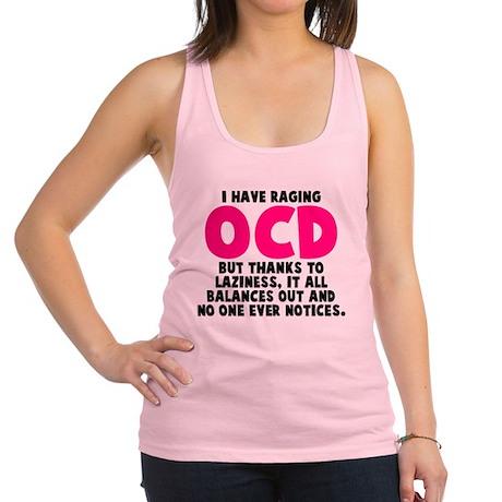 OCD and Laziness Racerback Tank Top