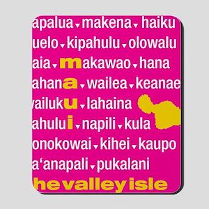 Maui Island Pink Type Print Mousepad