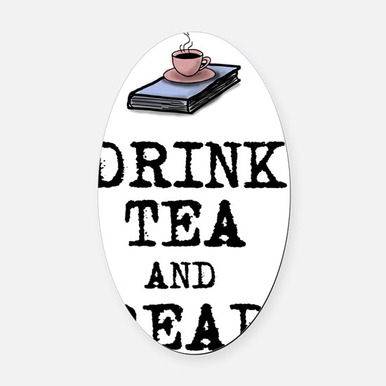 Drink Tea and Read Oval Car Magnet