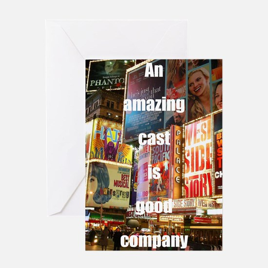 An amazing cast is good company Greeting Card