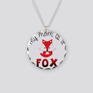 My Mom is a Fox! Necklace Circle Charm