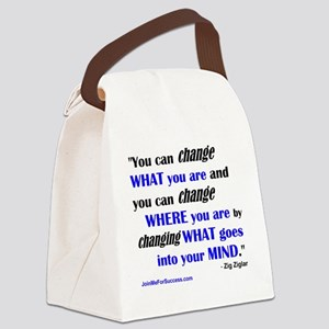 You Can Change What You Are... qu Canvas Lunch Bag