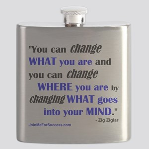 You Can Change What You Are... quote Flask
