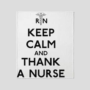 Keep Calm And Thank A Nurse Throw Blanket
